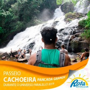 Passeio Cachoeira Pancada Grande Universo Paralello 2019